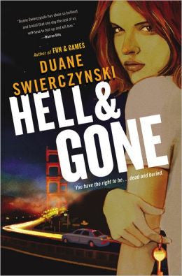 Swierczynski, Duane - Hell and Gone