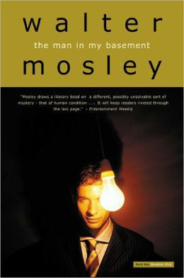 Mosley, Walter - The Man in My Basement