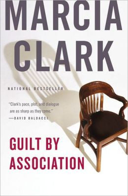 Clark, Marcia - Guilt By Association