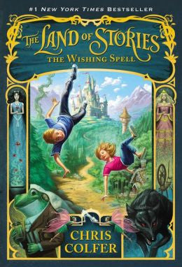 Colfer, Chris, The Land of Stories: The Wishing Spell-Bk 1