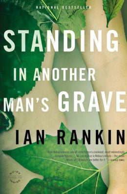 Rankin, Ian - Standing in Another Man's Grave