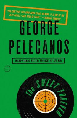 Pelecanos, George P. - The Sweet Forever