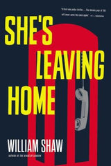 Shaw, William - She's Leaving Home