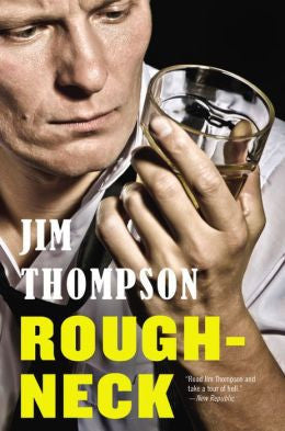Thompson, Jim, Rough-Neck