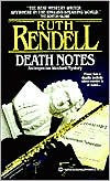 Rendell, Ruth - Death Notes