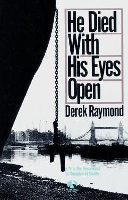 Raymond, Derek, He Died With His Eyes Open
