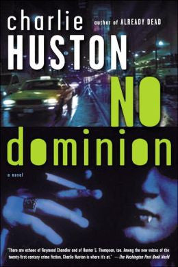 Huston, Charlie - No Dominion