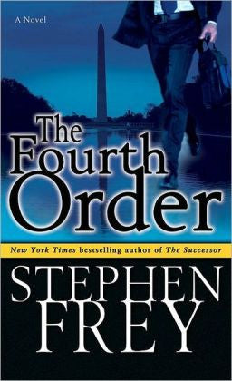 Frey, Stephen W - The Fourth Order