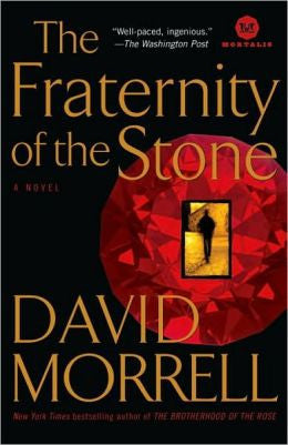 Morrell, David - The Fraternity of the Stone