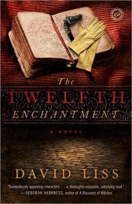 Liss, David - The Twelfth Enchantment