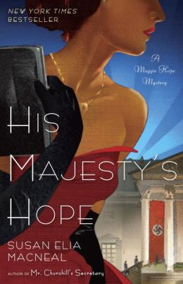 MacNeal, Susan Elia - His Majesty's Hope