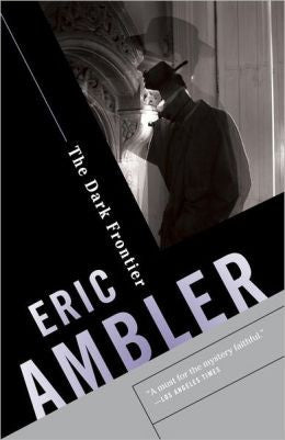 Ambler, Eric - The Dark Frontier