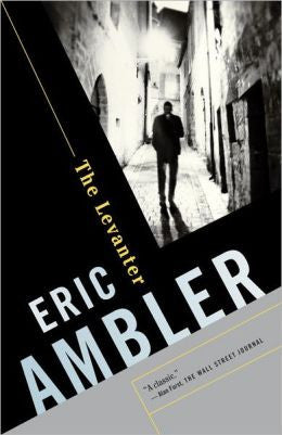 Ambler, Eric, The Levanter