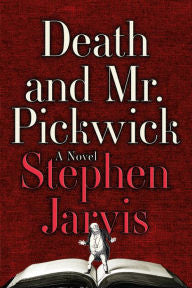 Jarvis, Stephen, Death and Mr. Pickwick