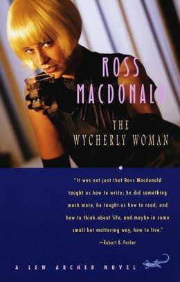 Macdonald, Ross - The Wycherly Woman
