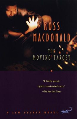 Macdonald, Ross - The Moving Target