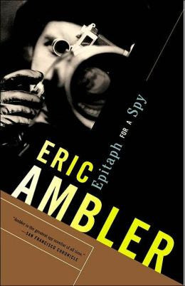 Ambler, Eric - Epitaph for a Spy