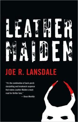 Lansdale, Joe R. - Leather Maiden