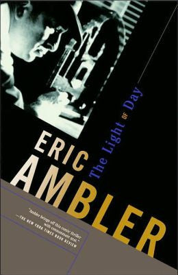 Ambler, Eric - The Light of Day