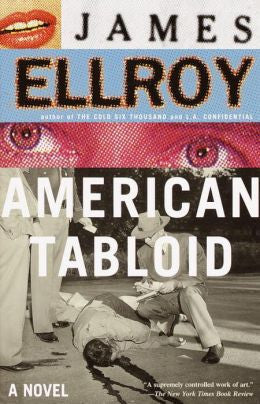 Ellroy, James - American Tabloid