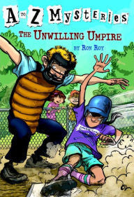 Roy, Ron, A to Z Mysteries, The Unwilling Umpire