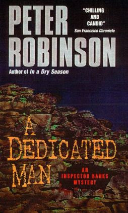 Robinson, Peter - A Dedicated Man