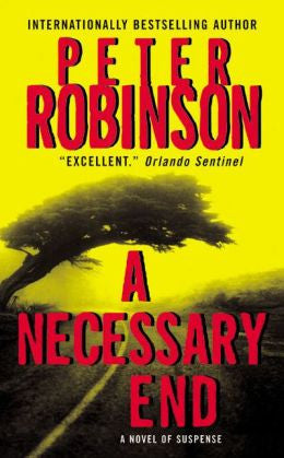 Robinson, Peter - A Necessary End