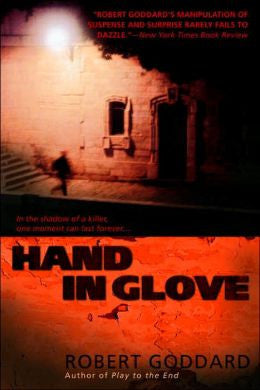 Goddard, Robert - Hand in Glove