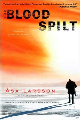 Larsson, Asa, The Blood Spilt