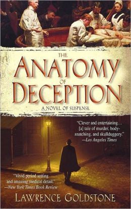 Goldstone, Lawrence - The Anatomy of Deception