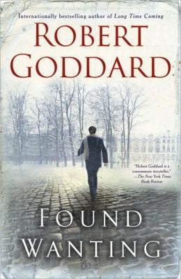 Goddard, Robert - Found Wanting