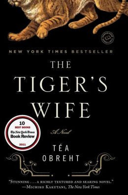 Obreht, Téa - The Tiger's Wife