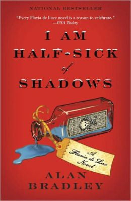 Bradley, C. Alan - I Am Half-Sick of Shadows