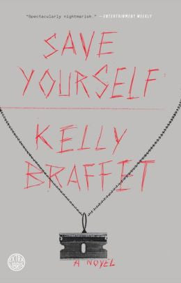 Braffet, Kelly - Save Yourself