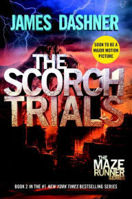 Dashner, James, The Scorch Trials, Book 2