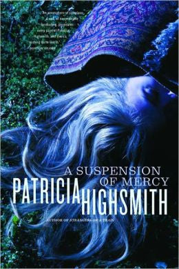 Highsmith, Patricia, A Suspension of Mercy