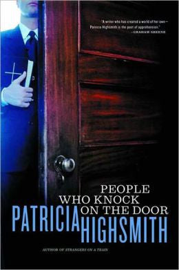 Highsmith, Patricia, People Who Knock on the Door
