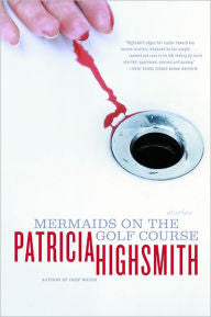 Highsmith, Patricia, Mermaids on the Golf Course