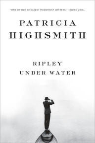 Highsmith, Patricia, Ripley Under Water