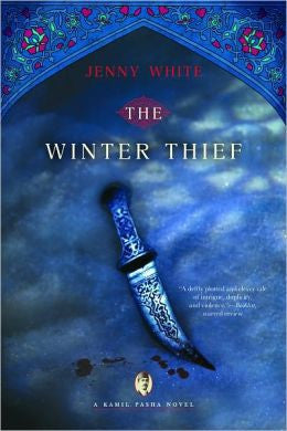White, Jenny B; White, Jenny - The Winter Thief: a Kamil Pasha Novel (kamil Pasha Novels)