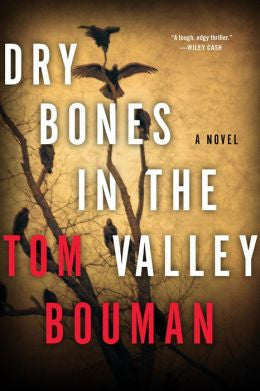 Tom Bouman - Dry Bones in the Valley