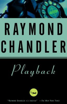 Chandler, Raymond - Playback