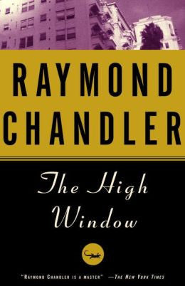 Chandler, Raymond - The High Window