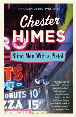 Himes, Chester, Blind Man With a Pistol