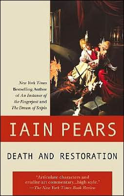 Pears, Iain - Death and Restoration