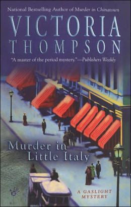 Thompson, Victoria, Murder in Little Italy
