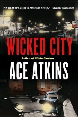 Atkins, Ace - Wicked City