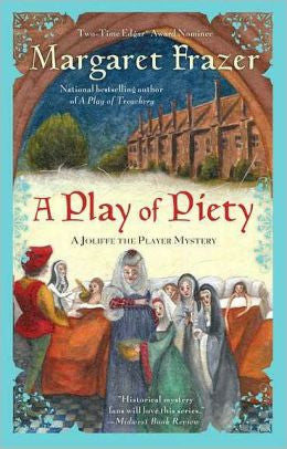 Frazer, Margaret - A Play of Piety