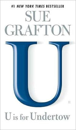 Grafton, Sue - U Is for Undertow