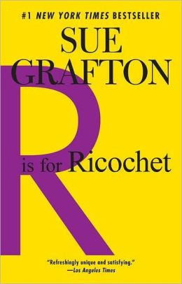 Grafton, Sue - R Is for Ricochet